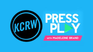 "KCRW – W/ Madeleine Brand ""Press Play"": Audio Interview - August 11, 2017"