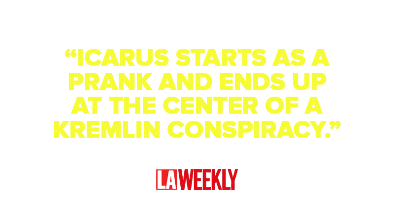 """Icarus Starts as a Prank and Ends up at the Center of a Kremlin Conspiracy"""