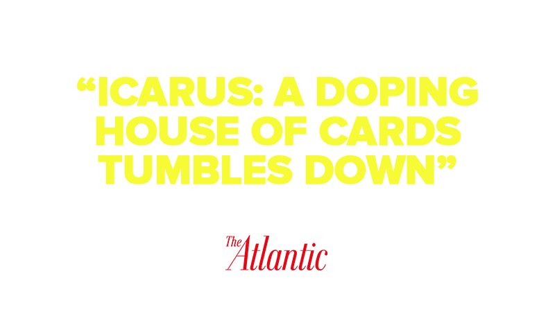 """Icarus: A Doping House of Cards Tumbles Down"""