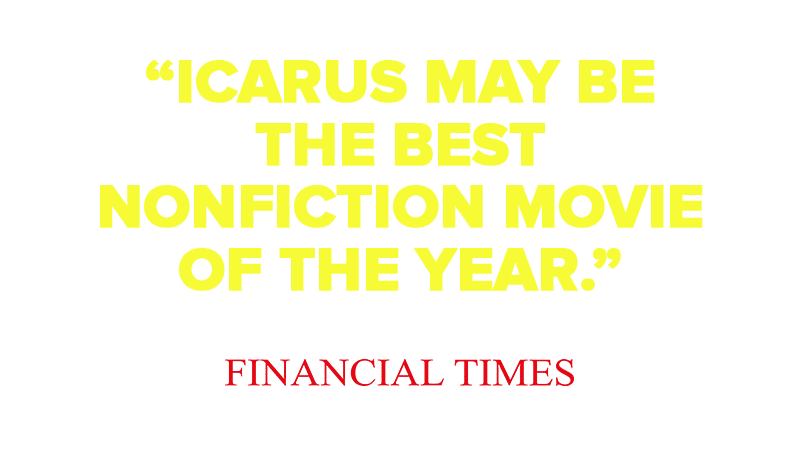 """Icarus May Be  The Best  Nonfiction Movie Of The Year."""