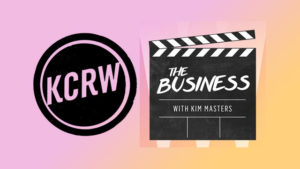 "KCRW – W/ Kim Masters ""The Business"": Audio Interview - August 3, 2017"